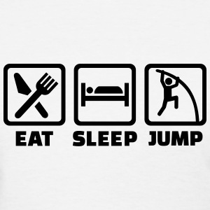 Eat Sleep Jump Women's T-Shirts - Women's T-Shirt