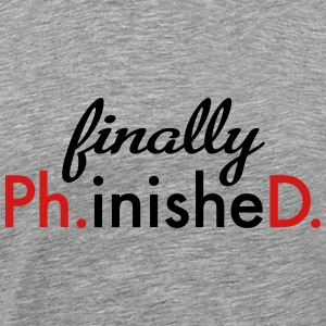 ph.d. T-Shirts - Men's Premium T-Shirt