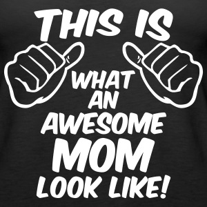 AWESOME MOM TANK TOP - Women's Premium Tank Top