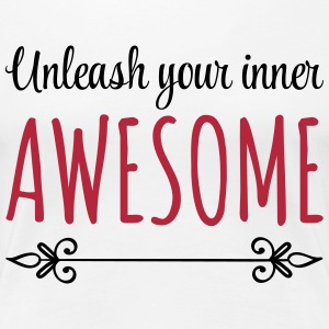 Unleash Inner Awesome Women's T-Shirts - Women's Premium T-Shirt