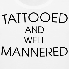 Tattooed & well mannered Tank Tops