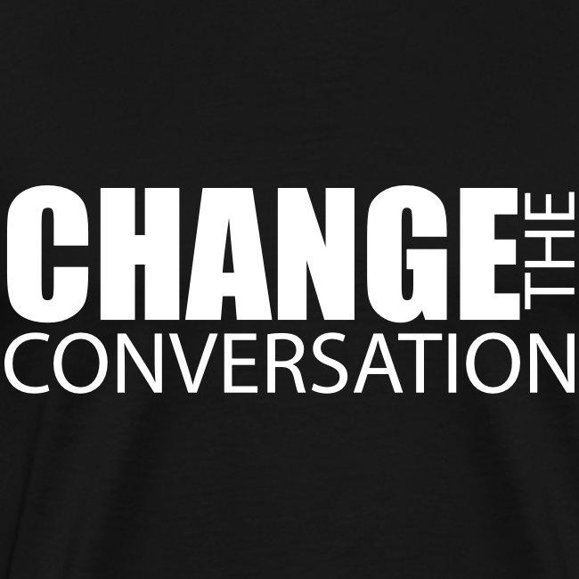 Change the Conversation - Men's