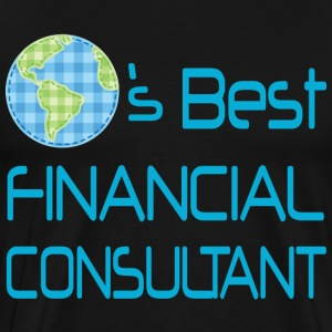 Financial Consultant (Worlds Best) T-Shirts - Men's Premium T-Shirt