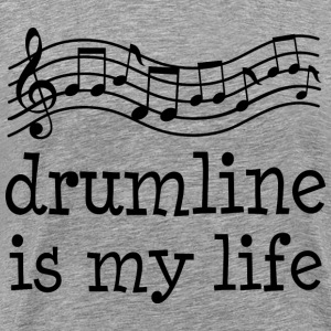 Drumline Is My Life T-Shirts - Men's Premium T-Shirt