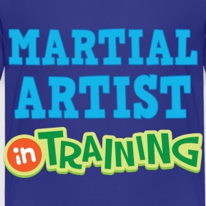 Martial Artist In Training Baby & Toddler Shirts - Toddler Premium T-Shirt