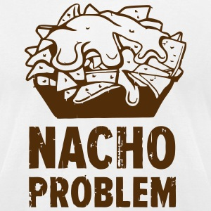 NACHO PROBLEM T-Shirts - Men's T-Shirt by American Apparel