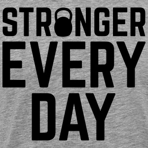 Stronger Every Day T-shirts - T-shirt premium pour hommes