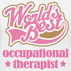 Occupational Therapist gift Women's T-Shirts