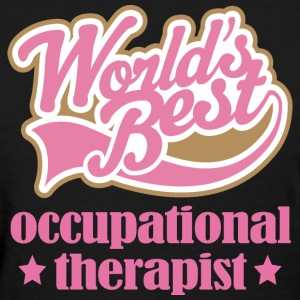Occupational Therapist gift Women's T-Shirts - Women's T-Shirt