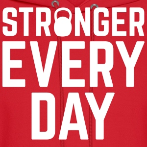 Stronger Every Day Hoodies - Men's Hoodie
