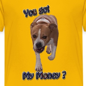 Got My Money? Funny Pitbull Men's T Shirt - Kids' Premium T-Shirt