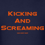 Design ~ Kicking and Screaming - Mens T-shirt
