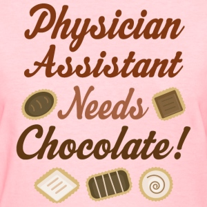 Physician Assistant chocolate Women's T-Shirts - Women's T-Shirt