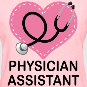 Physician Assistant Stethoscope Women's T-Shirts - Women's T-Shirt