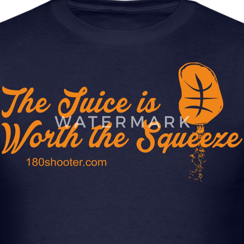 Juice is Worth the Squeeze - Men's T-Shirt