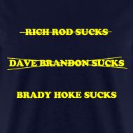 Design ~ Brady Hoke Sucks
