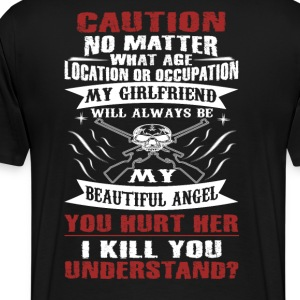 CAUTION MY GIRLFRIEND - Men's Premium T-Shirt