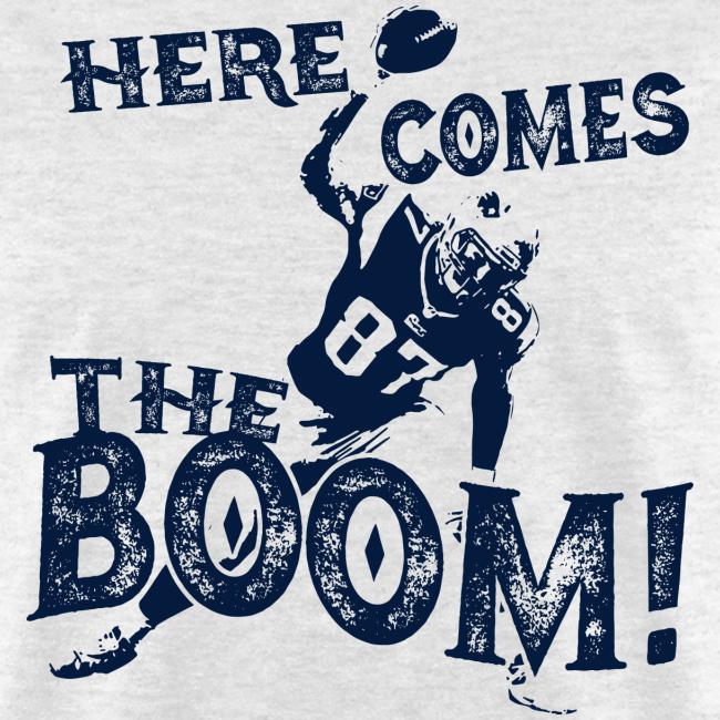 Here comes the Boom! Rob Gronkowski Shirt