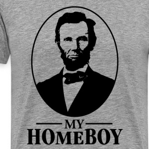 Lincoln is my Homeboy T-Shirts - Men's Premium T-Shirt