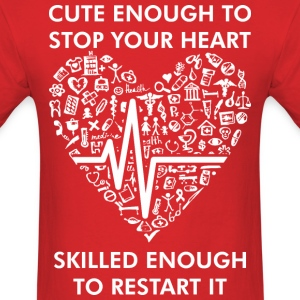 Cute Enough To Stop Heart Skiled Enough To Restart - Men's T-Shirt