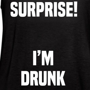 Surprise I'm Drunk Tanks - Women's Flowy Tank Top by Bella
