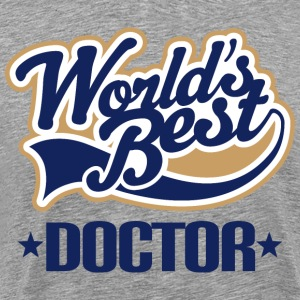 Worlds Best Doctor T-Shirts - Men's Premium T-Shirt