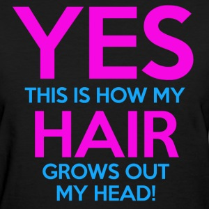 Grows Out My Head - Women's T-Shirt