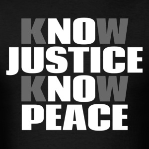 No Justice No Peace T-Shirts - Men's T-Shirt