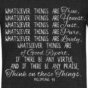 Think On these Things Christian Bible T-Shirts - Unisex Tri-Blend T-Shirt by American Apparel