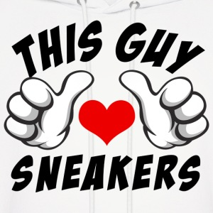this guy loves sneakers Hoodies - Men's Hoodie