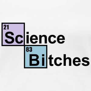Science Bitches Women's T-Shirts - Women's Premium T-Shirt