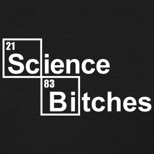 Science Bitches Women's T-Shirts - Women's T-Shirt