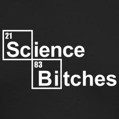 Science Bitches Long Sleeve Shirts