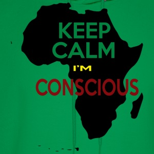 KEEP CALM I'M CONSCIOUS! - Men's Hoodie
