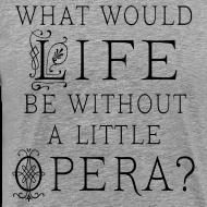 Design ~ Opera Quote Mens Music T-shirt