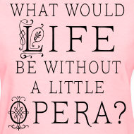 Design ~ Funny Opera Music T-shirt