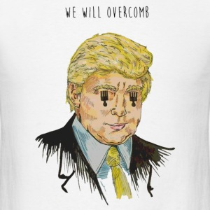 We Will Overcomb - Men's T-Shirt