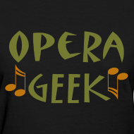Design ~ Opera Geek Music T-shirt