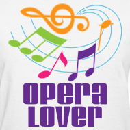 Design ~ Opera Lover Music T-shirt