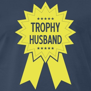 Trophy Husband T-Shirt - Men's Premium T-Shirt