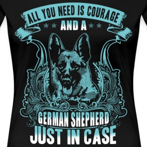 courage and a german shepherd - Women's Premium T-Shirt