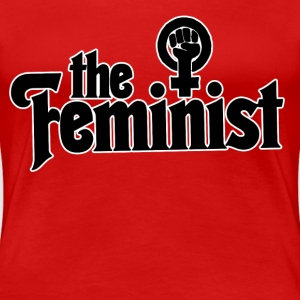 The Feminist - Women's Premium T-Shirt