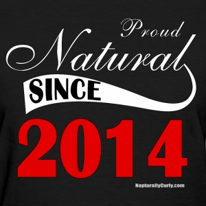 Natural Since 2014 - Women's T-Shirt