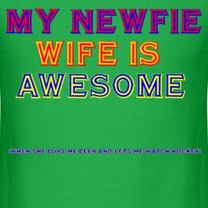 MY NEWFIE WIFE IS AWESOME - Men's T-Shirt