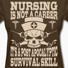 Nursing Is Not A Career Survival Skill