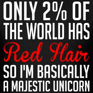 Only 2 Per Of The World Has Red Hair - Men's T-Shirt