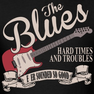 The Blues Never Sounded So Good - Men's T-Shirt