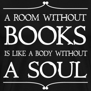 Room Without Books Quote T-Shirts - Men's Premium T-Shirt