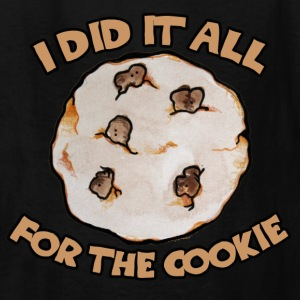 I did it all for the cookie - Kids' T-Shirt