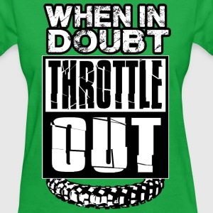 MX Doubt Throttle Out Women's T-Shirts - Women's T-Shirt